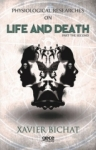 Xavier Bichat, Physiological Researches on Life and Death-Part 2