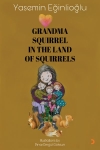Yasemin Eğinlioğlu, Grandma Squıirrel In The Land Of Squirrels