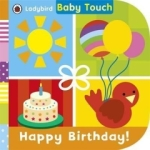 , Baby Touch: Happy Birthday!