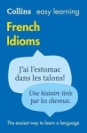 , Collins Easy Learning French Idioms