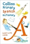 , Collins Primary Spanish Dictionary -Learn with Words