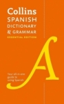 , Collins Spanish Dictionary and Grammar Essential Edition