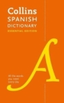 , Collins Spanish Dictionary Essential edition: 60,000 translations for everyday use (Collins Essentia