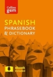 , Collins Spanish Phrasebook and Dictionary Gem Edition: Essential phrases and words in a mini, travel