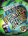 , Doctor Who: The Book of Whoniversal Records: Official Timey-Wimey Edition