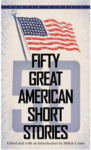 , Fifty Great American Short Stories