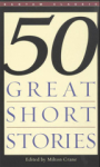 , Fifty Great Short Stories