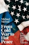 , From Cold War to Hot Peace: The Inside Story of Russia and America