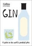 , Gin: A guide to the world's greatest gins