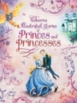 , Illustrated Stories of Princes & Princesses (Illustrated Story Collections)