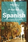 , Lonely Planet Fast Talk Spanish (Phrasebook)
