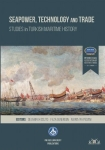 , Seapower, Technology and Trade Studies in Turkish Maritime History