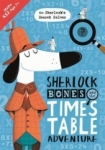 , Sherlock Bones and the Times Table Adventure (Buster Maths Games)