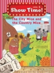 , Show Time Level 1-The City Mice and the Country Mice-Workbook