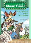 , Show Time Level 2-The Bremen Town Musicians-Workbook