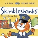 , Skimbleshanks: The Railway Cat (Old Possums Cats)