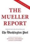 , The Mueller Report: Presented with related materials by The Washington Post