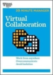 , Virtual Collaboration (HBR 20-Minute Manager Series)