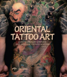 Zhao Lio Lio, Oriental Tattoo Art: Contemporary Chinese and Japanese Tattoo Masters